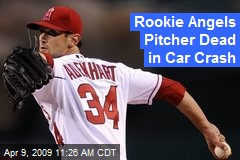 Rookie Angels Pitcher Dead in Car Crash