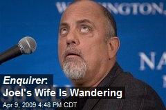 Enquirer : Joel's Wife Is Wandering