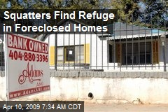 Squatters Find Refuge in Foreclosed Homes