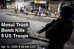 Mosul Truck Bomb Kills 5 US Troops