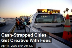 Cash-Strapped Cities Get Creative With Fees