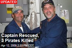Captain Rescued, 3 Pirates Killed