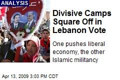 Divisive Camps Square Off in Lebanon Vote
