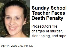 Sunday School Teacher Faces Death Penalty