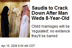 Saudis to Crack Down After Man Weds 8-Year-Old