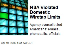 NSA Violated Domestic Wiretap Limits