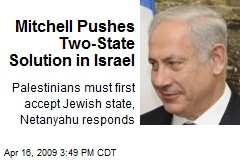 Mitchell Pushes Two-State Solution in Israel