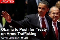 Obama to Push for Treaty on Arms Trafficking