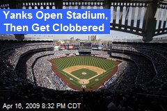 Yanks Open Stadium, Then Get Clobbered
