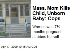 Mass. Mom Kills Child, Unborn Baby: Cops