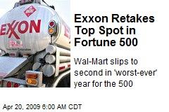 Exxon Retakes Top Spot in Fortune 500