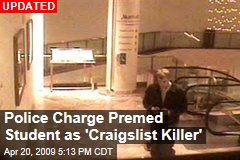 Police Charge Premed Student as 'Craigslist Killer'