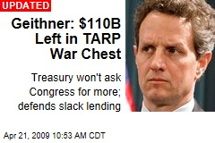 Geithner: $110B Left in TARP War Chest
