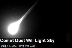 Comet Dust Will Light Sky