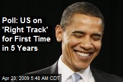 Poll: US on 'Right Track' for First Time in 5 Years