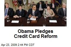 Obama Pledges Credit Card Reform