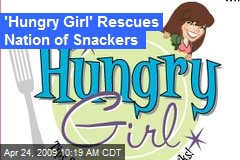 'Hungry Girl' Rescues Nation of Snackers