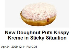 New Doughnut Puts Krispy Kreme in Sticky Situation