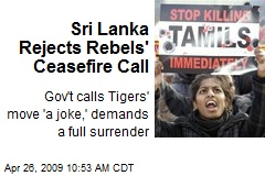 Sri Lanka Rejects Rebels' Ceasefire Call