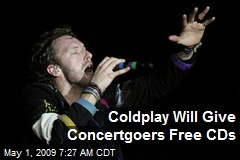 Coldplay Will Give Concertgoers Free CDs