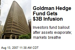 Goldman Hedge Fund Gets $3B Infusion