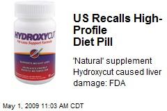 US Recalls High-Profile Diet Pill