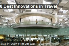 8 Best Innovations in Travel
