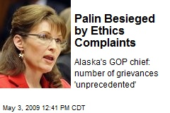 Palin Besieged by Ethics Complaints
