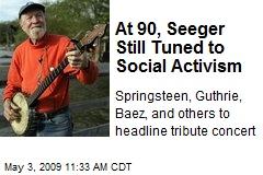 At 90, Seeger Still Tuned to Social Activism