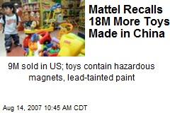 Mattel Recalls 18M More Toys Made in China
