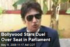 Bollywood Stars Duel Over Seat in Parliament