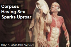 Corpses Having Sex Sparks Uproar