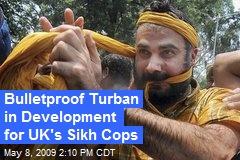 Bulletproof Turban in Development for UK's Sikh Cops