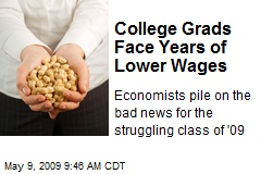 College Grads Face Years of Lower Wages