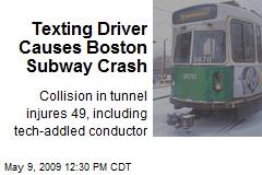 Texting Driver Causes Boston Subway Crash