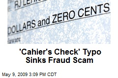 'Cahier's Check' Typo Sinks Fraud Scam