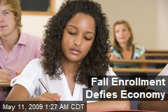 Fall Enrollment Defies Economy