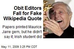 Obit Editors Fall for Fake Wikipedia Quote