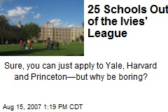 25 Schools Out of the Ivies' League