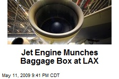 Jet Engine Munches Baggage Box at LAX
