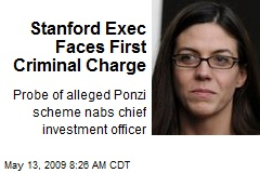 Stanford Exec Faces First Criminal Charge