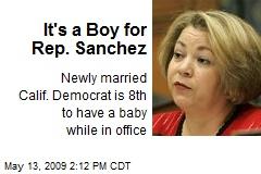 It's a Boy for Rep. Sanchez