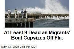 At Least 9 Dead as Migrants' Boat Capsizes Off Fla.