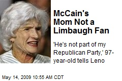 McCain's Mom Not a Limbaugh Fan