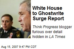 White House to Ghostwrite Surge Report
