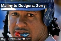 Manny to Dodgers: Sorry