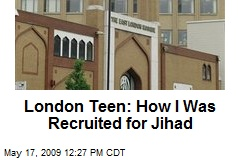 London Teen: How I Was Recruited for Jihad