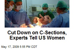 Cut Down on C-Sections, Experts Tell US Women