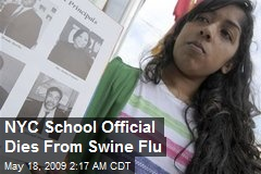 NYC School Official Dies From Swine Flu