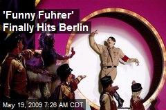 'Funny Fuhrer' Finally Hits Berlin